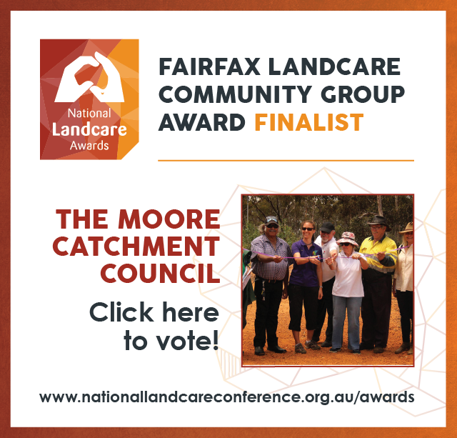 Moore Catchment Council are finalist at this years National Landcare Awards